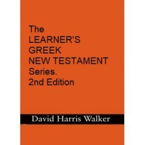 The LEARNER'S GREEK NEW TESTAMENT Series.